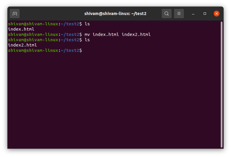 mv command is used to rename the file.