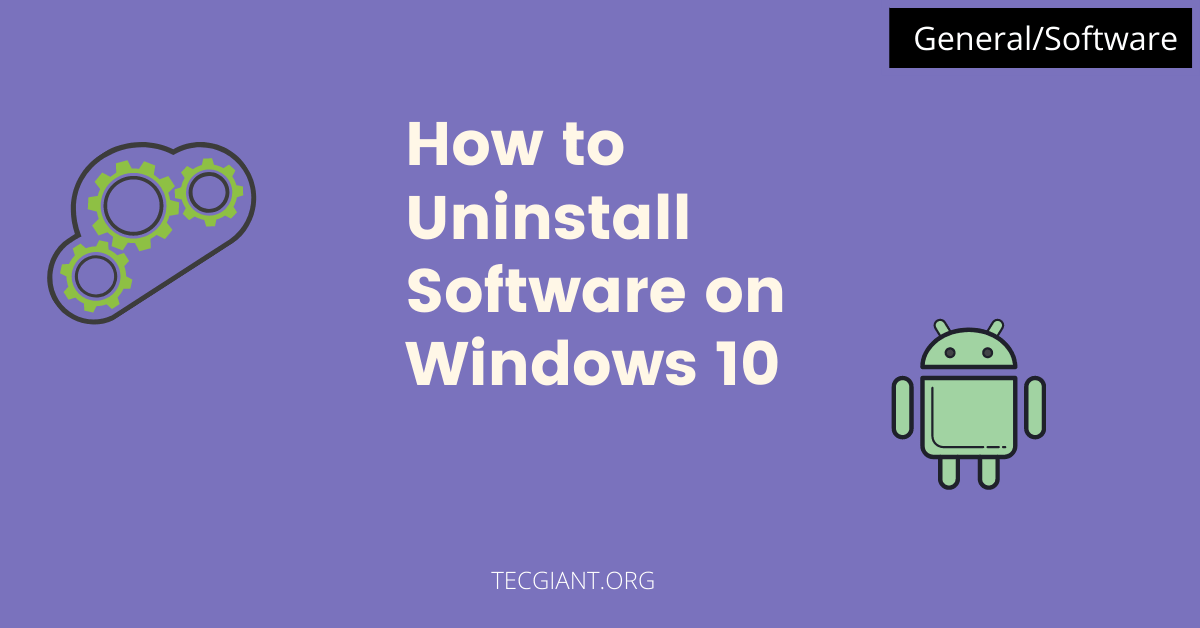 featured image of uninstall software on windows 10