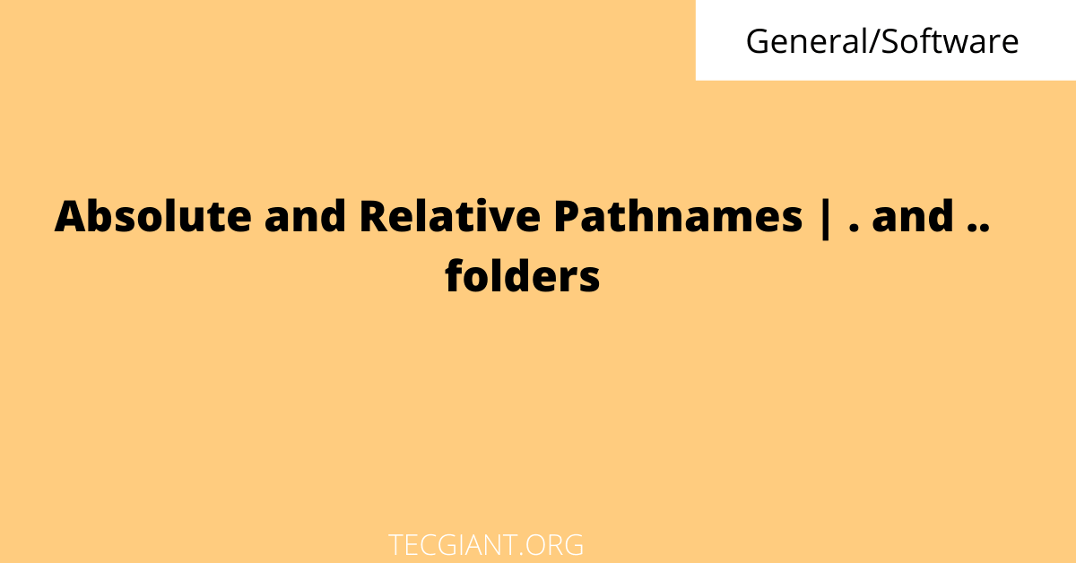 absolue and relative pathnames featured image